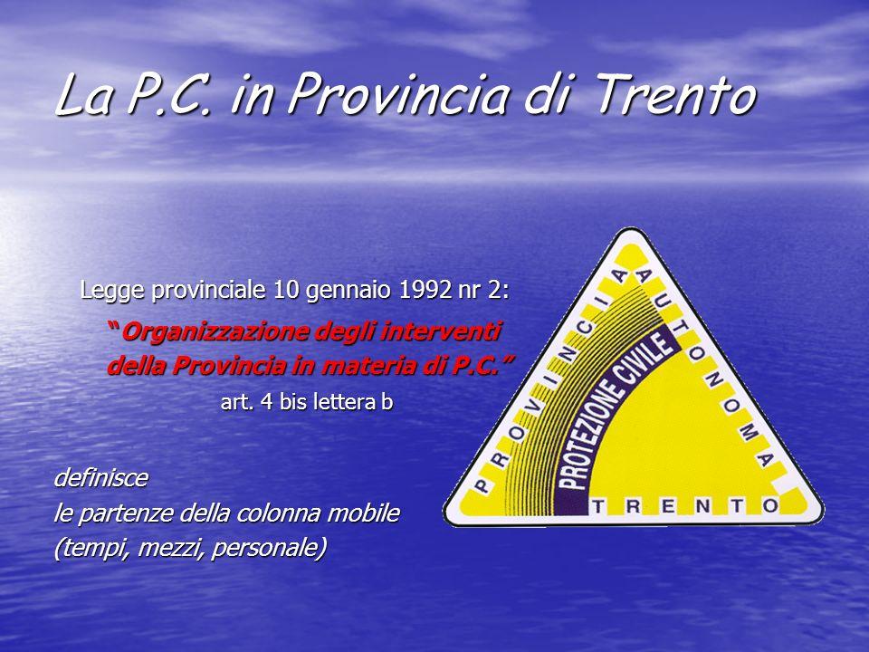 La P.C. in Provincia di Trento