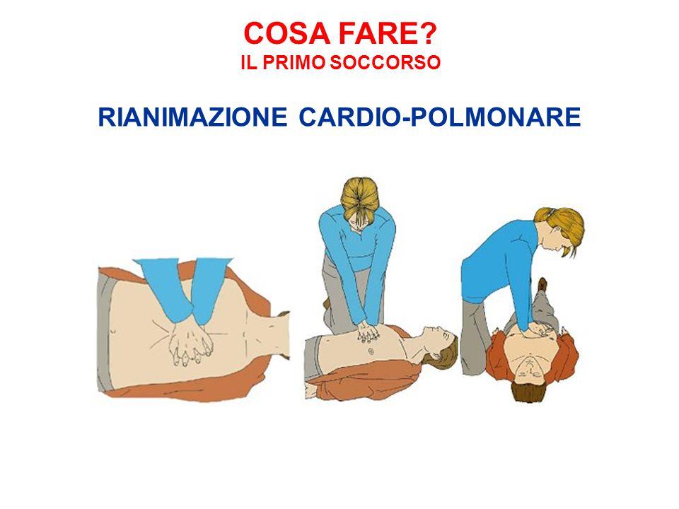 COSA FARE IL PRIMO SOCCORSO RIANIMAZIONE CARDIO-POLMONARE