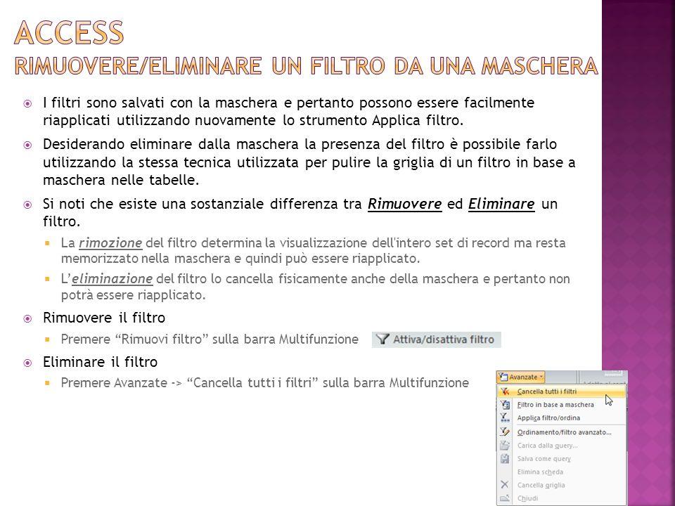 Access RIMUOVERE/ELIMINARE UN FILTRO DA UNA MASCHERA
