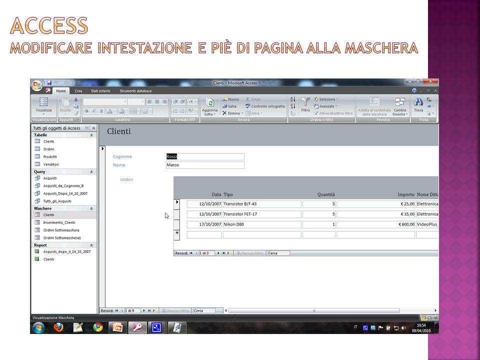 Access Modificare INTESTAZIONE E PIÈ Di PAGINA ALLA MASCHERA