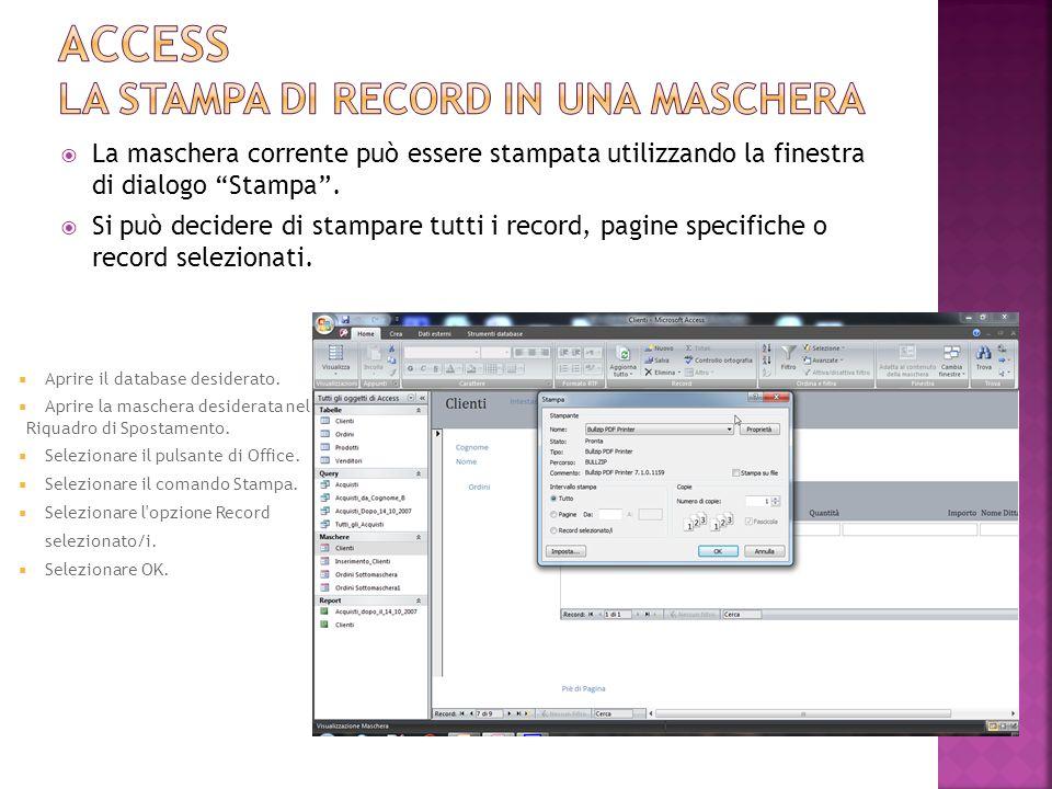 Access LA STAMPA DI RECORD IN UNA MASCHERA