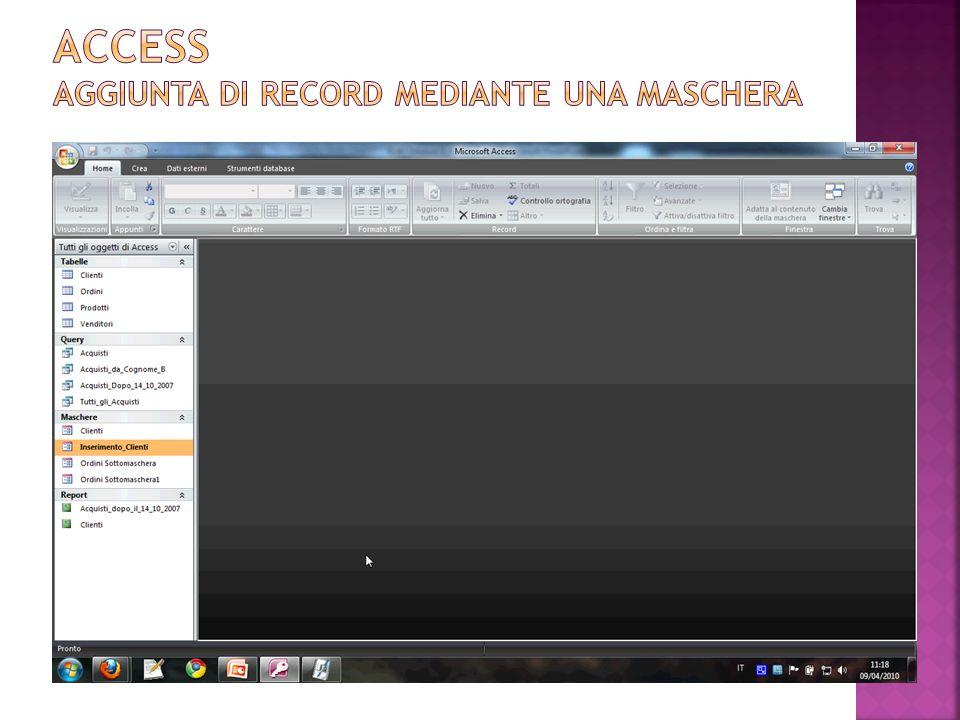 Access AGGIUNTA DI RECORD MEDIANTE UNA MASCHERA