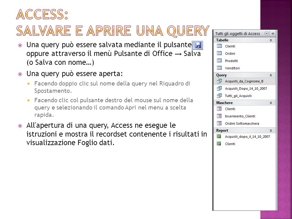 Access: salvare e aprire una query