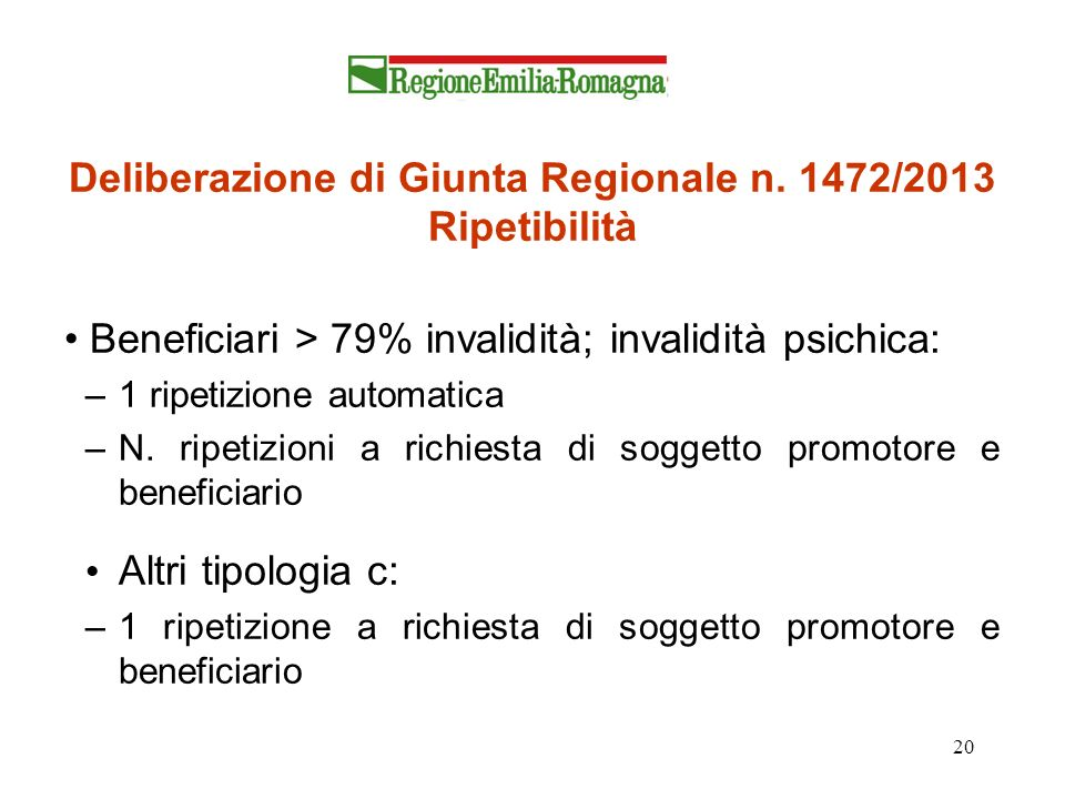 Deliberazione di Giunta Regionale n. 1472/2013 Ripetibilità