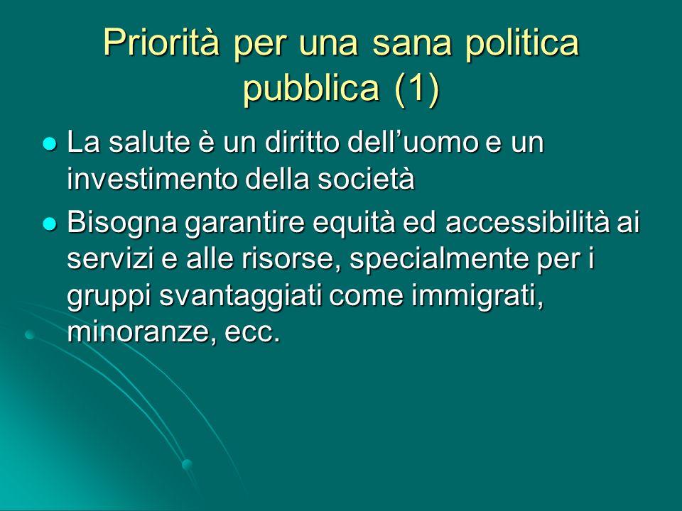 Priorità per una sana politica pubblica (1)