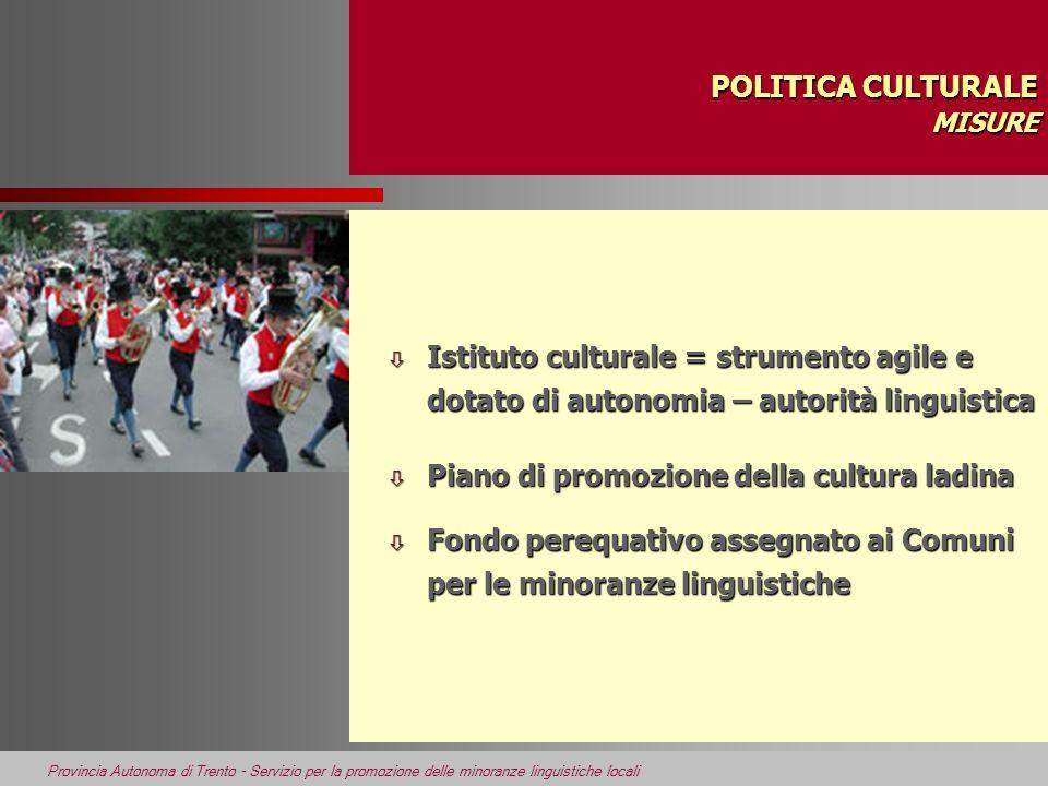 POLITICA CULTURALE MISURE