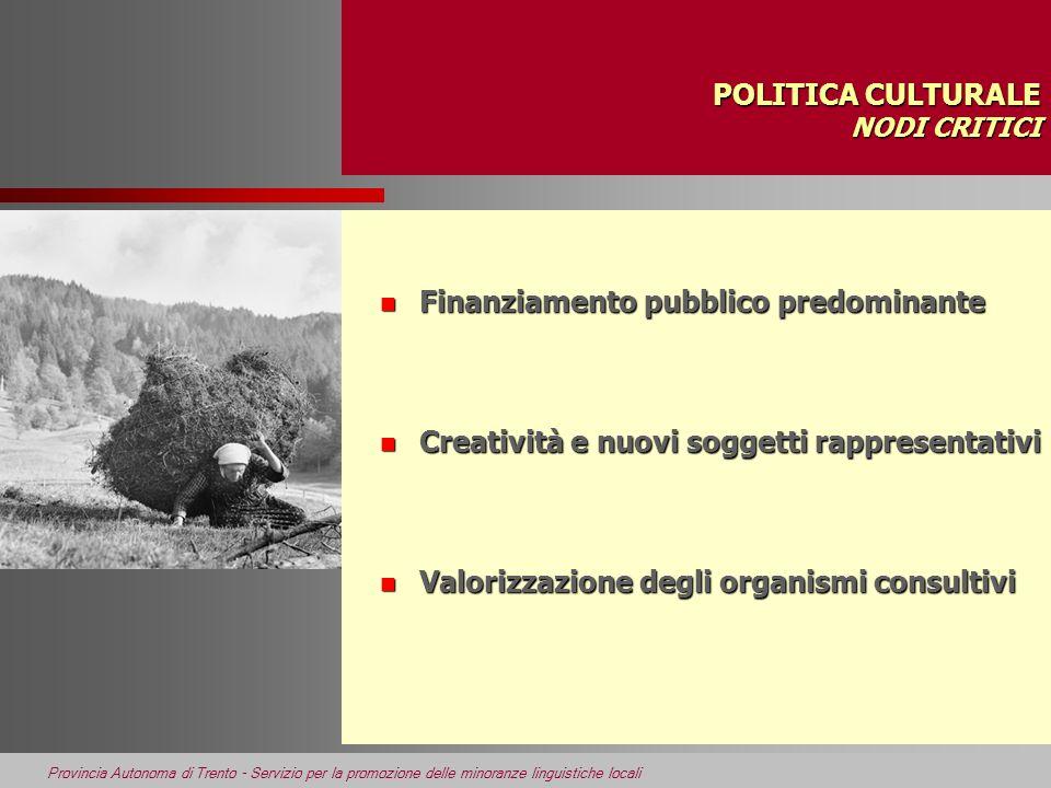 POLITICA CULTURALE NODI CRITICI