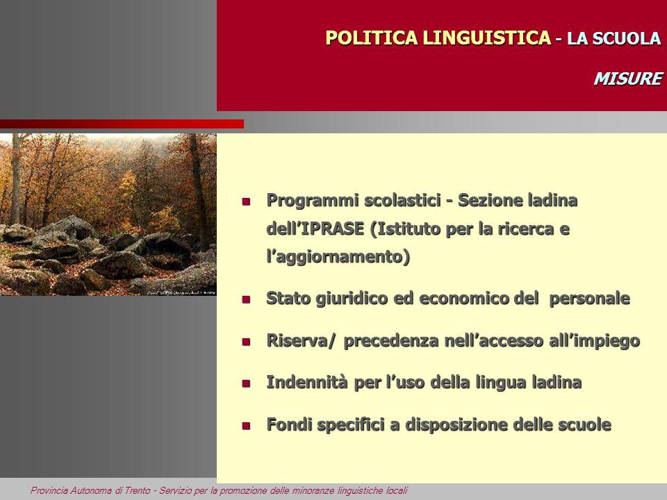 POLITICA LINGUISTICA - LA SCUOLA MISURE