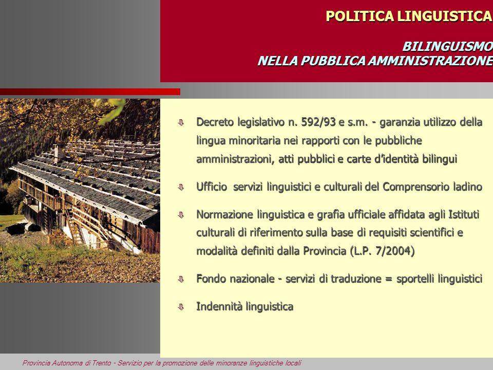 POLITICA LINGUISTICA BILINGUISMO NELLA PUBBLICA AMMINISTRAZIONE