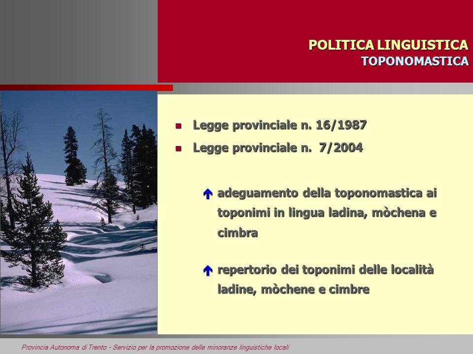 POLITICA LINGUISTICA TOPONOMASTICA