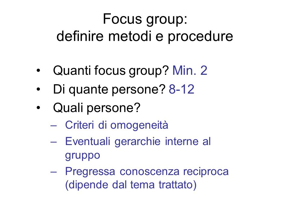 Focus group: definire metodi e procedure