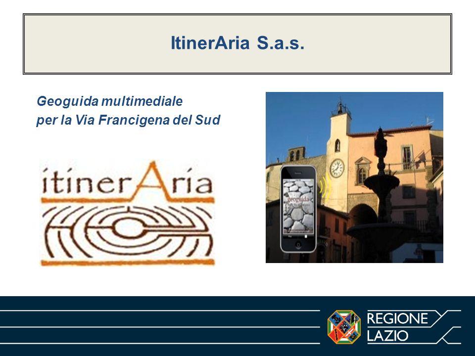 ItinerAria S.a.s. Geoguida multimediale per la Via Francigena del Sud