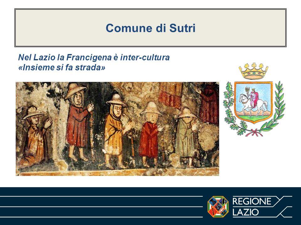 Comune di Sutri Nel Lazio la Francigena è inter-cultura «Insieme si fa strada»