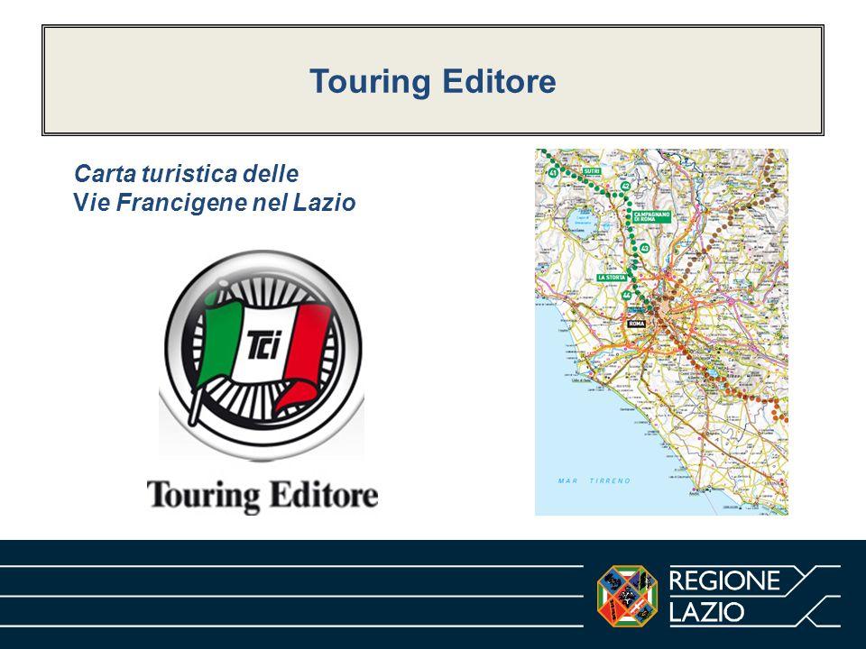Touring Editore Carta turistica delle Vie Francigene nel Lazio