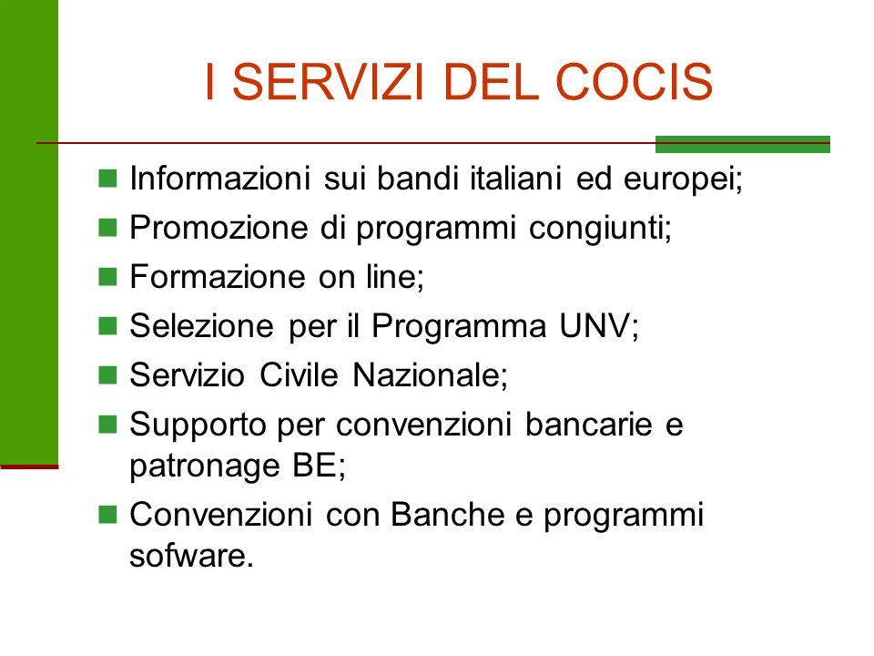 I SERVIZI DEL COCIS Informazioni sui bandi italiani ed europei;
