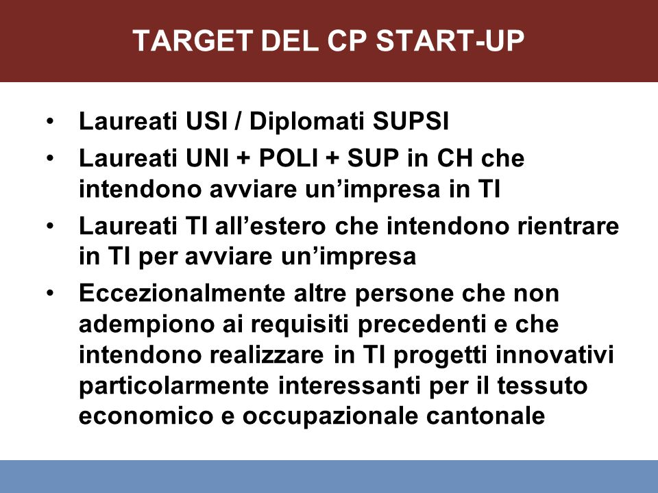 TARGET DEL CP START-UP Laureati USI / Diplomati SUPSI