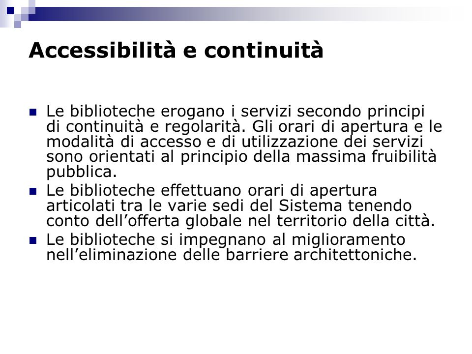 Accessibilità e continuità