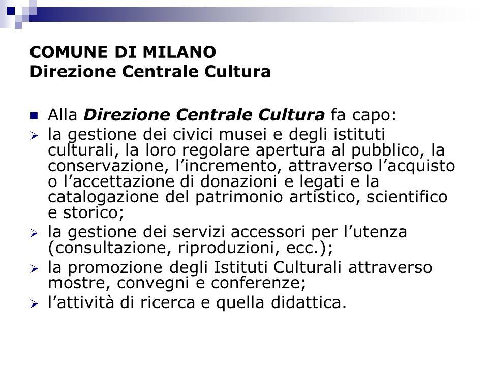 COMUNE DI MILANO Direzione Centrale Cultura