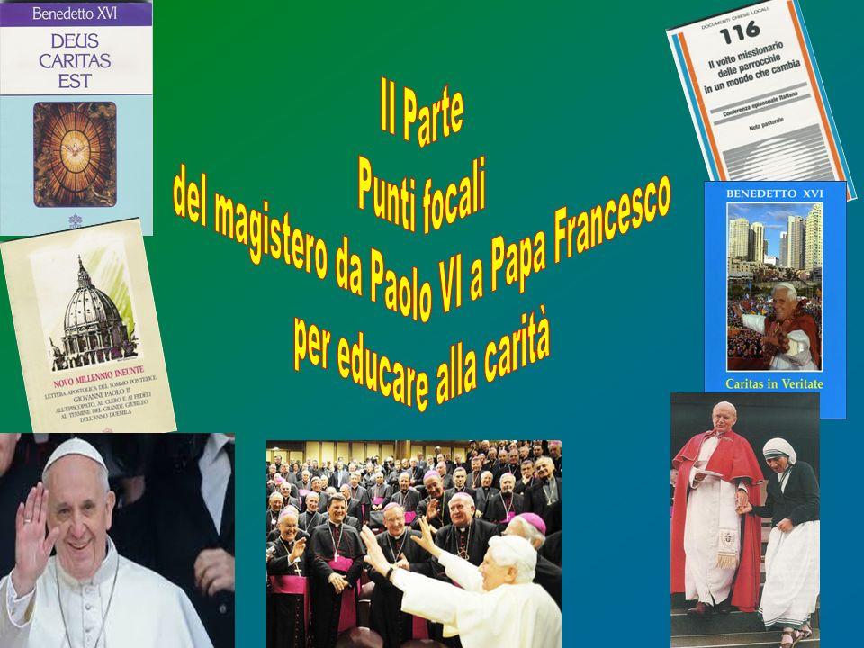 del magistero da Paolo VI a Papa Francesco per educare alla carità
