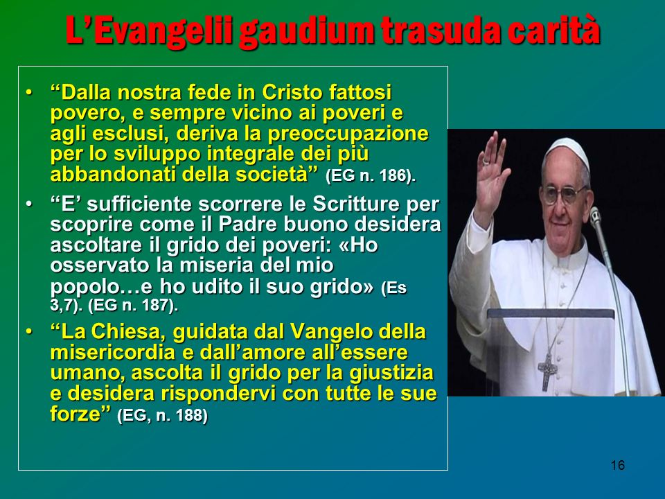 L'Evangelii gaudium trasuda carità