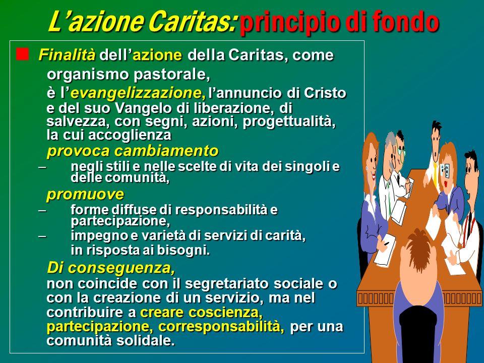 L'azione Caritas: principio di fondo
