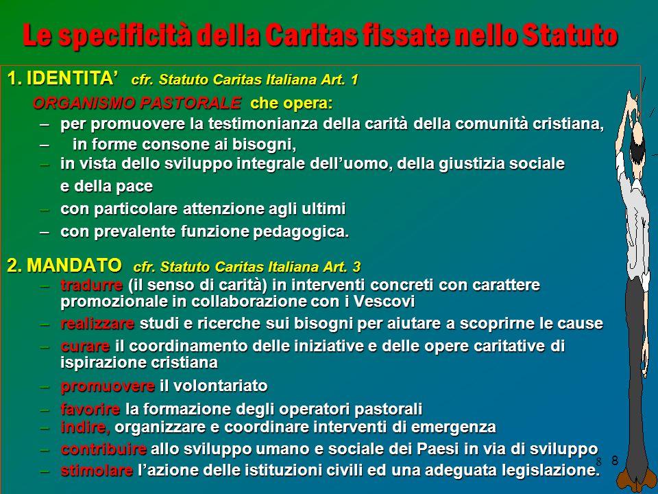 Le specificità della Caritas fissate nello Statuto