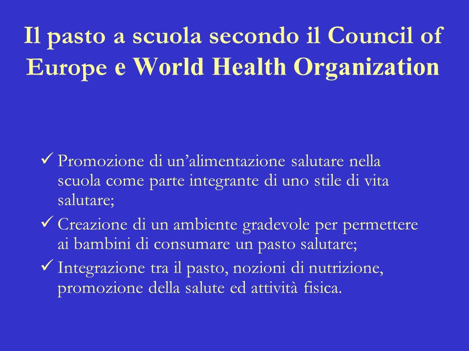 Il pasto a scuola secondo il Council of Europe e World Health Organization