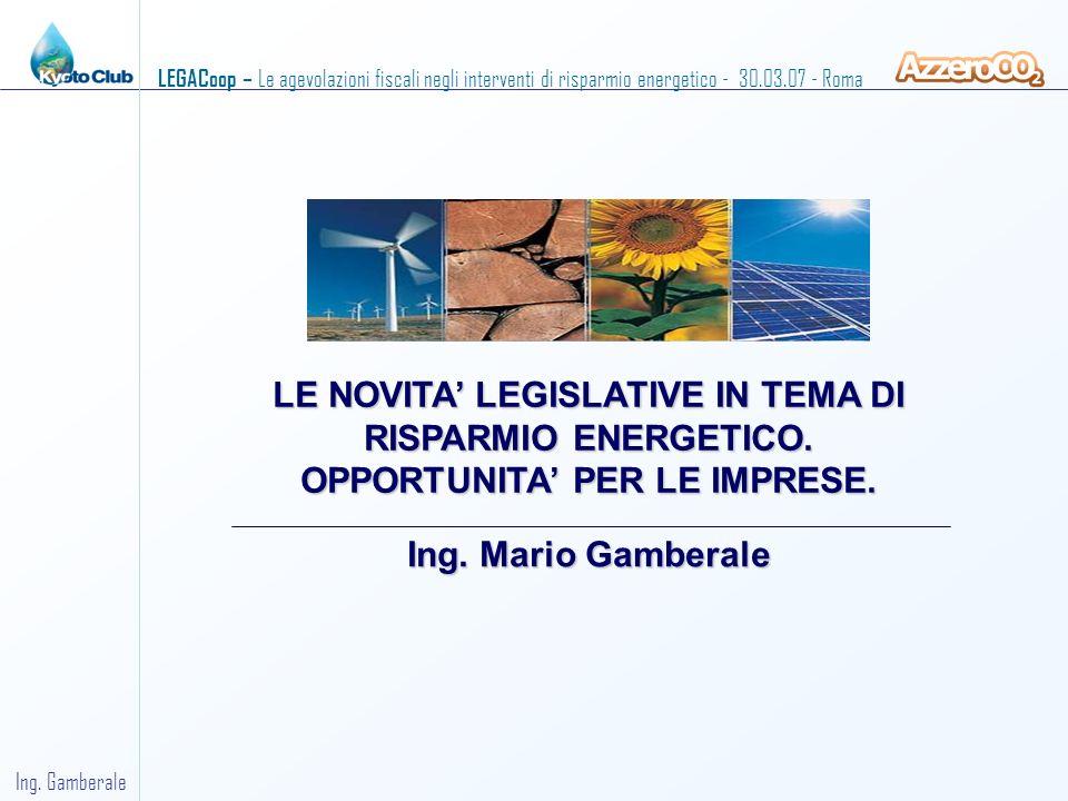 LE NOVITA' LEGISLATIVE IN TEMA DI RISPARMIO ENERGETICO.