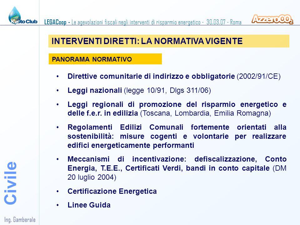 Civile INTERVENTI DIRETTI: LA NORMATIVA VIGENTE