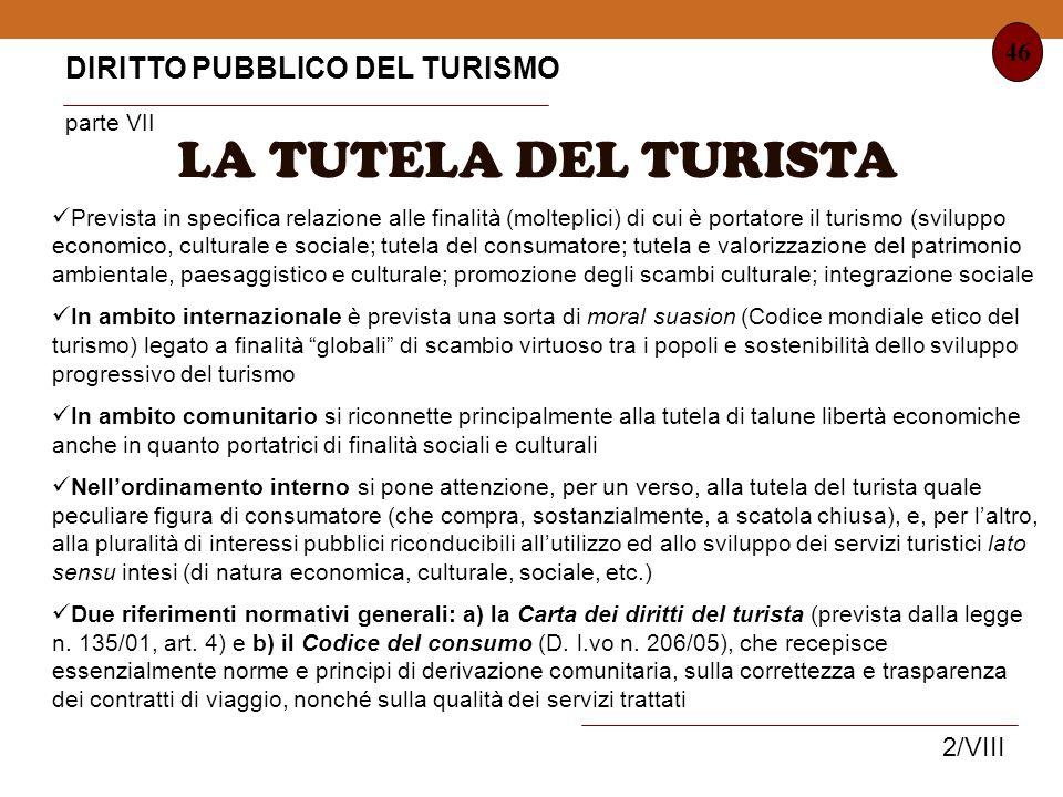 LA TUTELA DEL TURISTA DIRITTO PUBBLICO DEL TURISMO parte VII 46 2/VIII