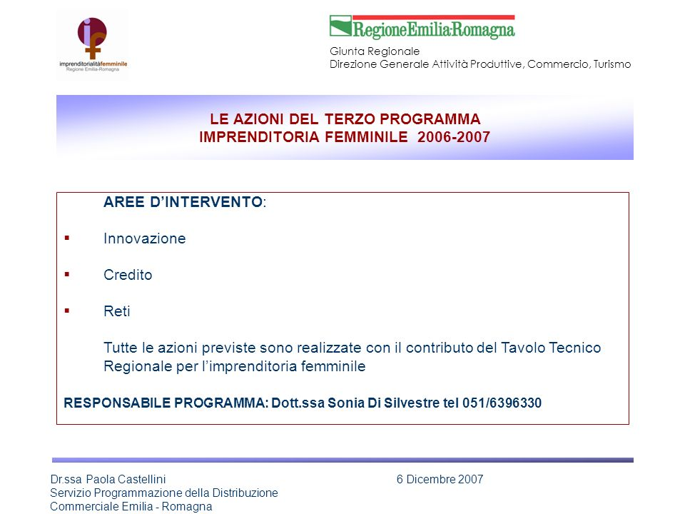 LE AZIONI DEL TERZO PROGRAMMA IMPRENDITORIA FEMMINILE 2006-2007