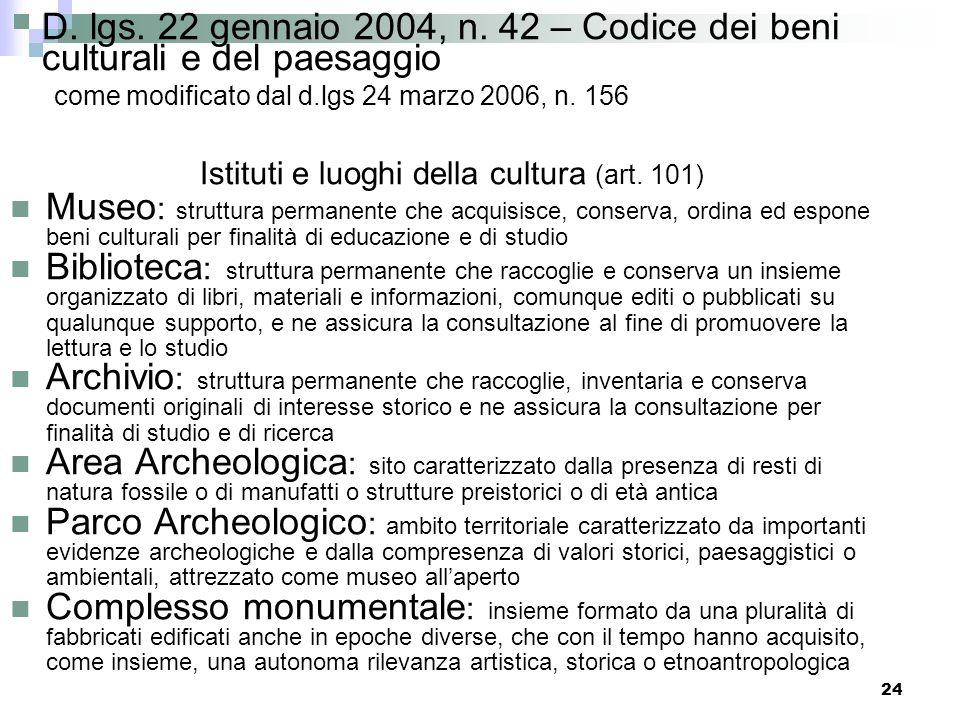 Istituti e luoghi della cultura (art. 101)