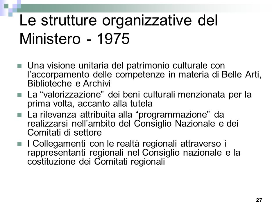Le strutture organizzative del Ministero - 1975