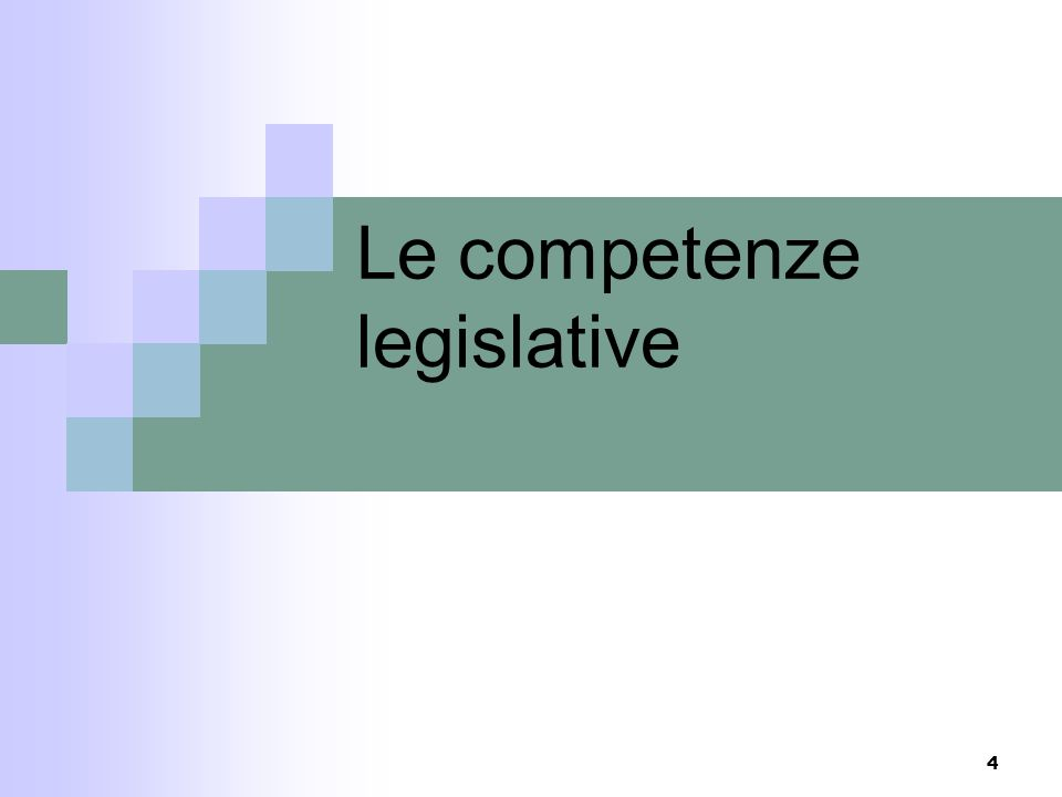 Le competenze legislative