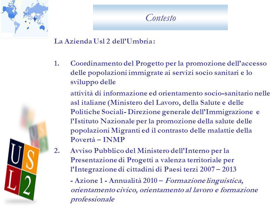 Contesto La Azienda Usl 2 dell'Umbria :