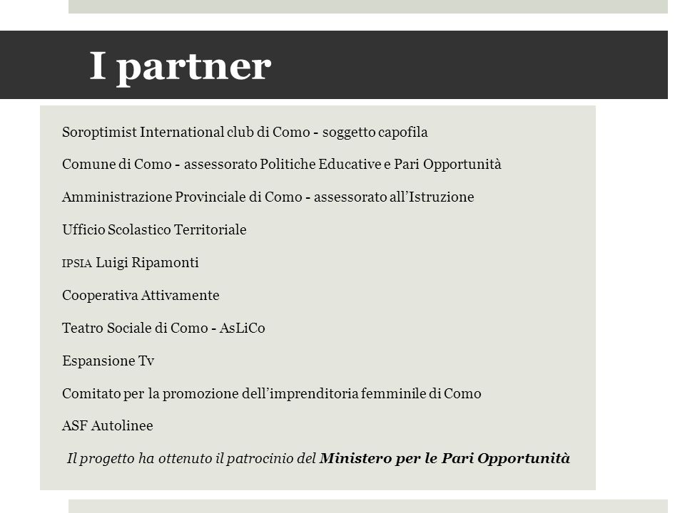I partner Soroptimist International club di Como - soggetto capofila