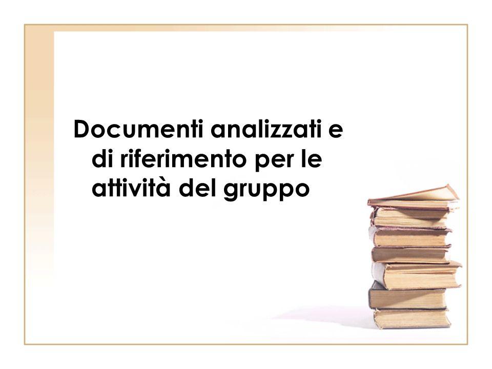 Documenti analizzati e di riferimento per le attività del gruppo