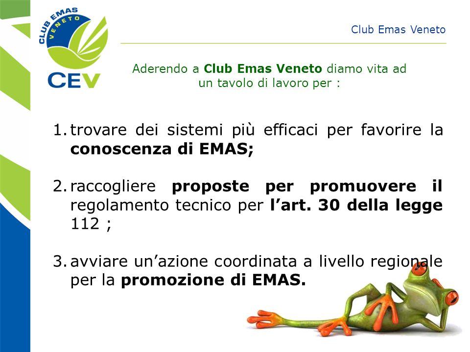 Aderendo a Club Emas Veneto diamo vita ad un tavolo di lavoro per :