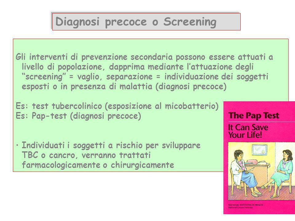 Diagnosi precoce o Screening