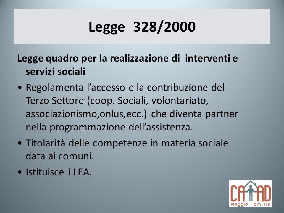 Legge 328/2000 Legge quadro per la realizzazione di interventi e servizi sociali.
