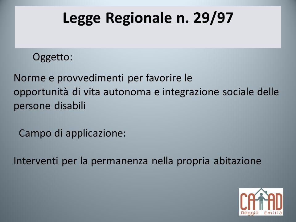 Legge Regionale n. 29/97 Oggetto: