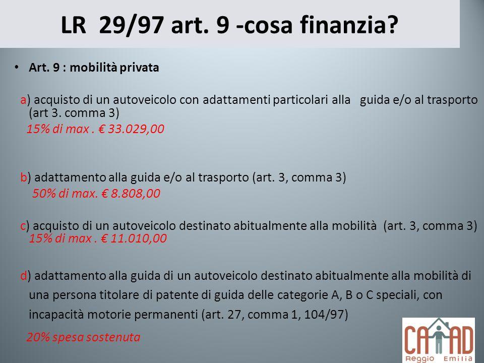 LR 29/97 art. 9 -cosa finanzia Art. 9 : mobilità privata