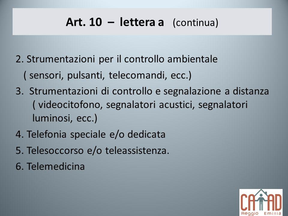 Art. 10 – lettera a (continua)