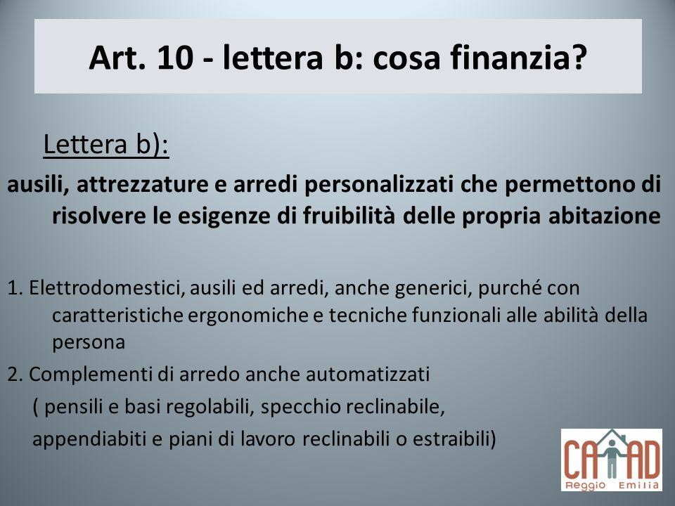 Art. 10 - lettera b: cosa finanzia