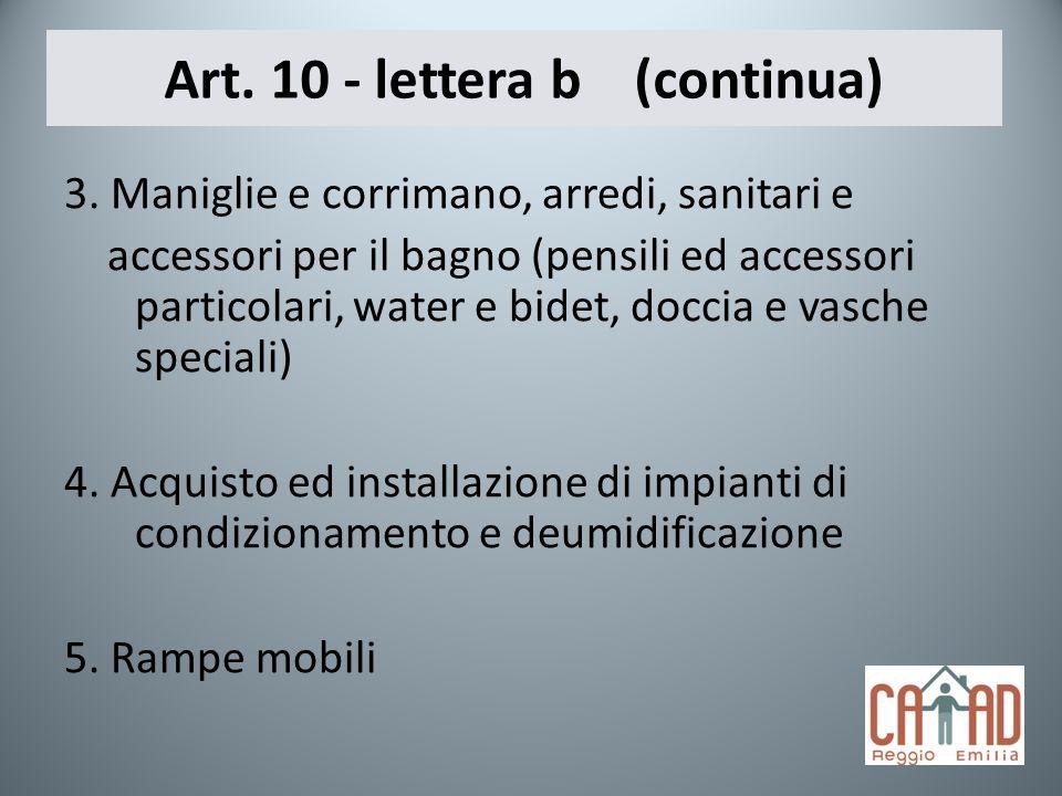 Art. 10 - lettera b (continua)