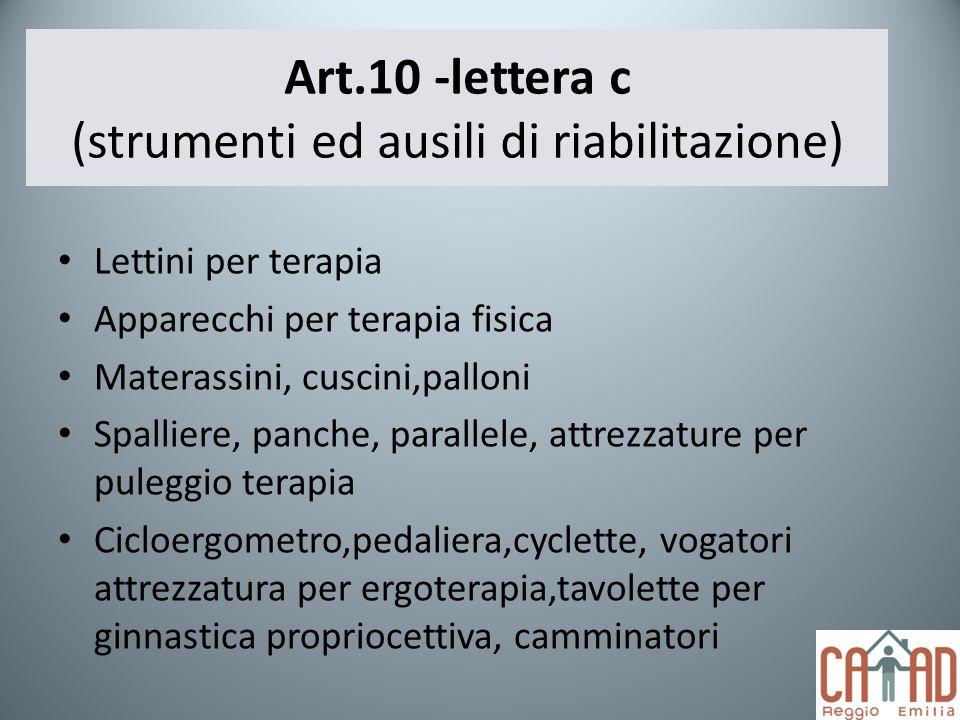 Art.10 -lettera c (strumenti ed ausili di riabilitazione)