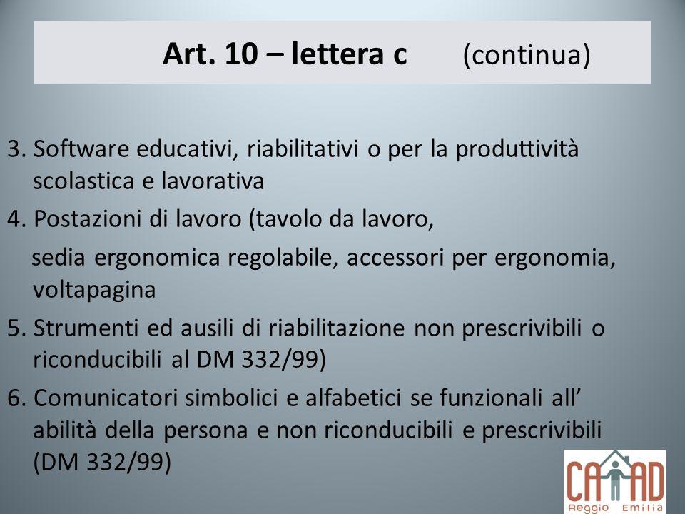 Art. 10 – lettera c (continua)