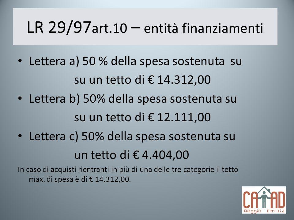 LR 29/97art.10 – entità finanziamenti