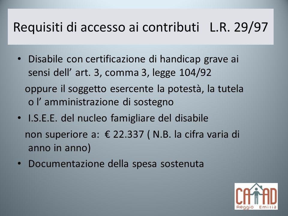 Requisiti di accesso ai contributi L.R. 29/97