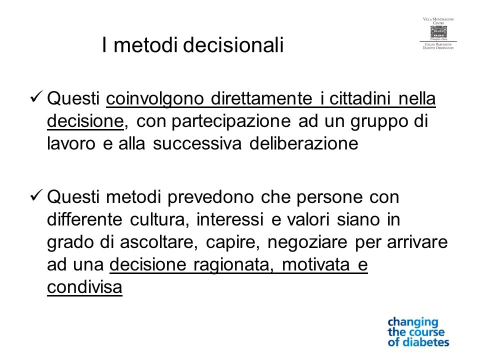 I metodi decisionali